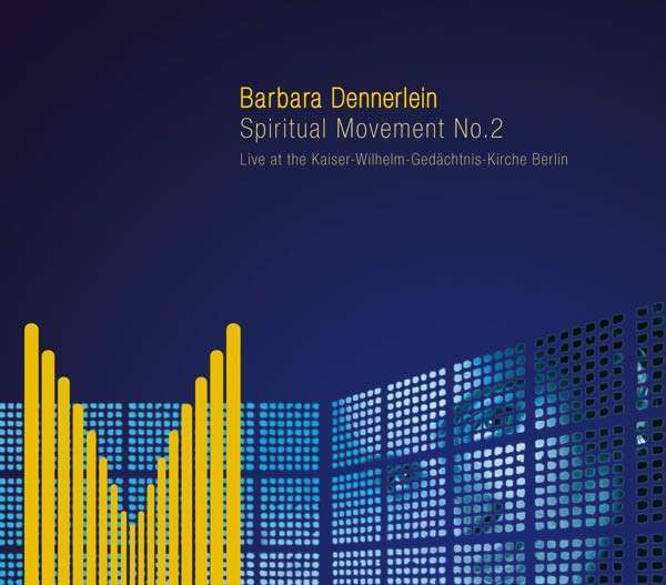 "CD ""Barbara Dennerlein: Spiritual Movements No. 2"""